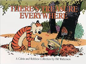 CALVIN & HOBBES There's a Treasure everywhere