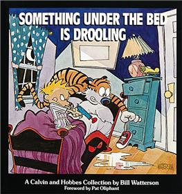 CALVIN & HOBBES Something under the bed is drooling