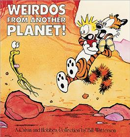 CALVIN & HOBBES Weirdos from another Planet
